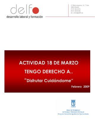 C/ Mejía Lequerica, 14, 1º Izda. 28004 Madrid [T] 91 594 38 03 [F] 91 448 35 86