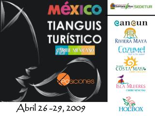 Abril 26 -29, 2009