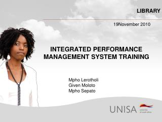 INTEGRATED PERFORMANCE MANAGEMENT SYSTEM TRAINING