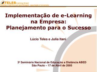 Implementa��o�de e-Learning na Empresa: Planejamento para o Sucesso