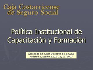 Política Institucional de Capacitación y Formación