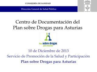 Centro de Documentación del  Plan sobre Drogas para Asturias