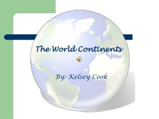 The World Continents