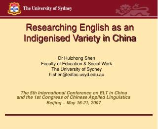 Researching English as an Indigenised Variety in China