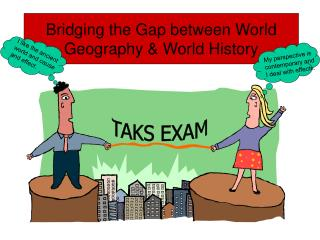 Bridging the Gap between World Geography  World History