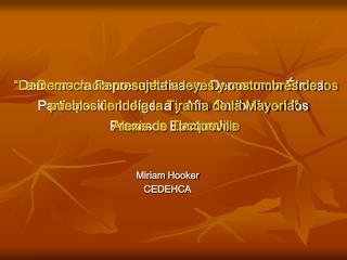 Miriam Hooker CEDEHCA