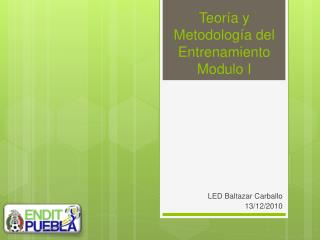 Teor�a y Metodolog�a del Entrenamiento Modulo I