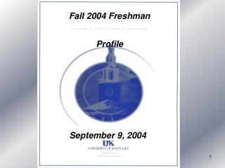 Fall 2004 Freshman