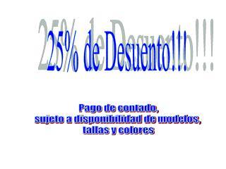 25% de Desuento!!!