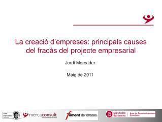 La creació d'empreses: principals causes del fracàs del projecte empresarial