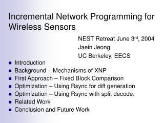Incremental Network Programming for Wireless Sensors