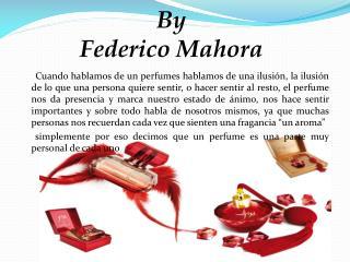By Federico Mahora