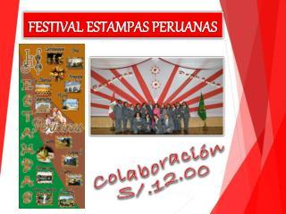 FESTIVAL ESTAMPAS PERUANAS