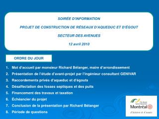 SOIRÉE D'INFORMATION PROJET DE CONSTRUCTION DE RÉSEAUX D'AQUEDUC ET D'ÉGOUT SECTEUR DES AVENUES
