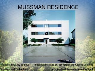 MUSSMAN RESIDENCE