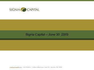 Info@signiacapital |  509.789.8970  |  108 North Washington, Suite 305  |  Spokane, WA  99201
