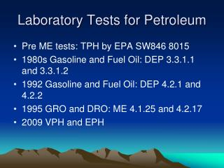 Laboratory Tests for Petroleum