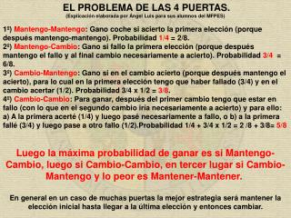 EL PROBLEMA DE  LAS  4 PUERTAS. (Explicación elaborada por Ángel Luis para sus alumnos  del MFPES)