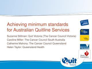 Achieving minimum standards for Australian Quitline Services