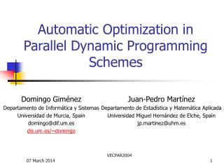 Automatic Optimization in Parallel Dynamic Programming Schemes