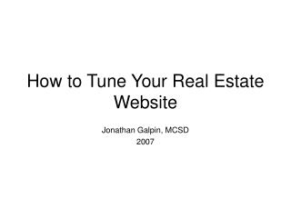 How to Tune Your Real Estate Website