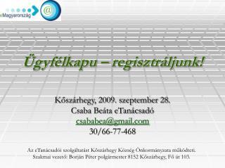 Ügyfélkapu – regisztráljunk!