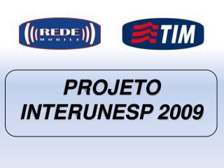 PROJETO INTERUNESP 2009