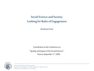 Social Science and Society:  Looking for Rules of Engagement Reinhard Zintl