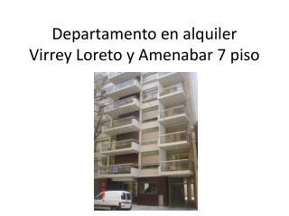 Departamento en alquiler Virrey Loreto y Amenabar 7 piso