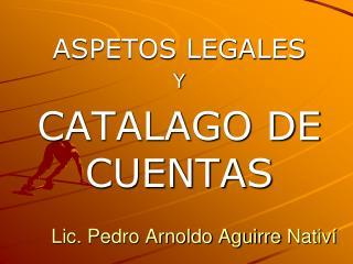 Lic. Pedro Arnoldo Aguirre  Nativí