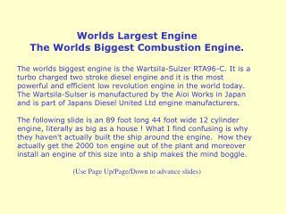 Worlds Largest Engine The Worlds Biggest Combustion Engine.