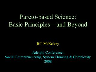Pareto-based Science: Basic Principles—and Beyond
