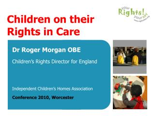 Children on their Rights in Care