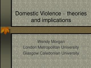 Domestic Violence   theories and implications