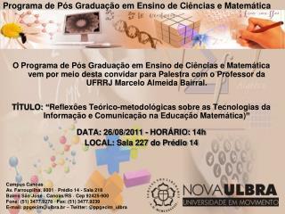Programa de Pós Graduação em Ensino de Ciências e Matemática