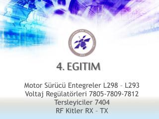 Motor Sürücü Entegreler L298 – L293 Voltaj Regülatörleri 7805-7809-7812 Tersleyiciler 7404