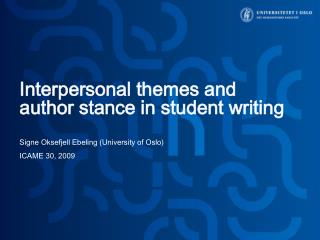 Interpersonal themes and author stance in student writing