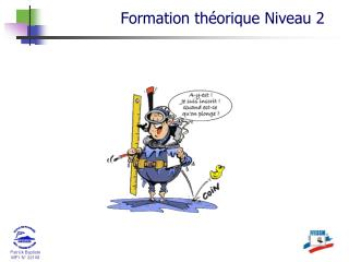 Formation th�orique  Niveau  2
