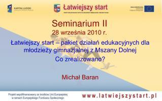 Seminarium II 28 września 2010 r.