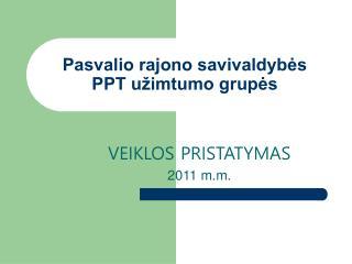 Pasvalio rajono savivaldybės PPT užimtumo grupės