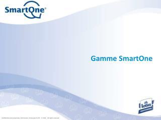 Gamme SmartOne