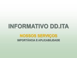 INFORMATIVO DD.ITA
