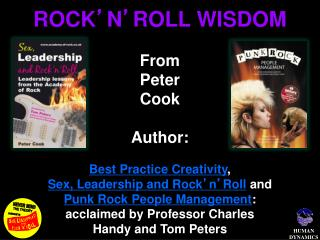 ROCK ' N ' ROLL WISDOM From Peter Cook Author: Best Practice Creativity ,