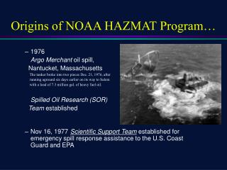 Origins of NOAA HAZMAT Program
