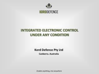 INTEGRATED ELECTRONIC CONTROL  UNDER ANY CONDITION
