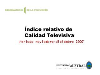 �ndice relativo de  Calidad Televisiva