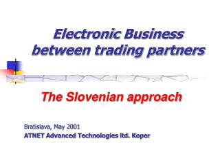 Electronic  Business  between trading partners