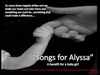 """Songs for Alyssa"" A benefit for a baby girl"