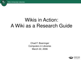 Wikis in Action: A Wiki as a Research Guide