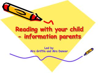 Reading with your child - information parents